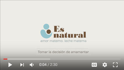 "Vista en miniatura del video ""Es natural: tomar la decisión de amamantar"""